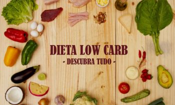 Dieta Low Carb: emagrecer comendo bem menos calorias